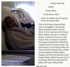 In his Kanye Nest