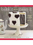 Bake It Like You Mean It by Gesine Bullock-Prado [Excerpt] | Scribd