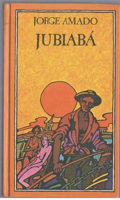 jubiabá - jorge amado - (capa dura) Este livro faz parte do Clube do Livro. Eu fiz parte do clube do livro muitos anos. Eu li toda bibliografia de Jorge Amado. Todos os livros já foram doados.