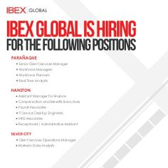 IBEX GLOBAL CORPORATE HIRING UPDATE as of Feb.24, 2014. URGENT HIRING for