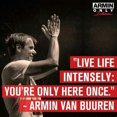 Armin Van Buuren - A State of Trance, The world's biggest DJ presents the world's biggest electronic music radio show every Thursday from Edm Quotes, Music Quotes, Festival Quotes, Edm Festival, Armin Van Buuren, Leiden, Music Love, Music Is Life, Trance Music