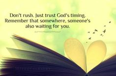 """Trust the Lord.""""there is a special time for everything"""" (Ecclesiastes 3:1)"""