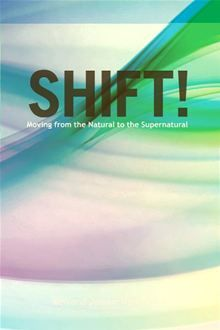 Shift! Moving from the Natural to the Supernatural. Ken and Jeanne Harrington have discovered keys to living a supernatural life. Now it is not uncommon for them to witness healings and miracles as they apply these powerful truths. Tune in as Ken and Jeanne reveal how you can shift your mindset and begin seeing the miraculous manifest through you.