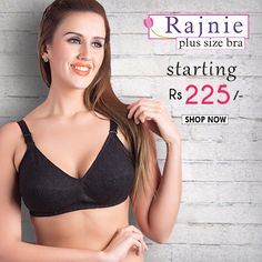 For your comfort #Buy #Rajnie Plus Size #Bra, starting Rs. 225 @www.bellelingeries.com Affordable Lingerie, Belle Lingerie, Full Figured Women, Plus Size Bra, Shop Now, Stylish, Cotton, Shopping, Fashion