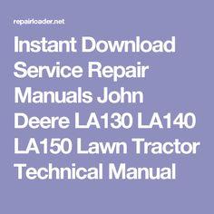 John deere lx172 lx173 lx176 lx178 lx186 lx188 lawn tractors john deere and 7510 tractors repair manual fandeluxe Images