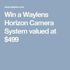 Win a Waylens Horizon Camera System valued at $499