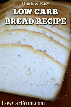 A basic low carb bread recipe. Enjoy it as toast for breakfast to complement eggs, to make a sandwich for lunch, or as a dinner appetizer. #lowcarb #keto | LowCarbYum.com via @lowcarbyum