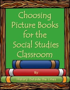 Picture Books - How to Choose Great Ones for Your Social Studies Class