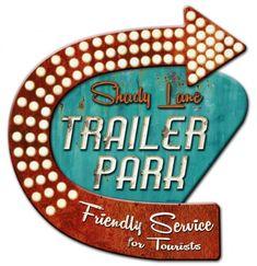 Shady Lane Trailer Park 3-D metal sign, vintage style retro gas oil garage art wall decor osn004 by HomeDecorGarageArt on Etsy