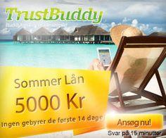 Trustbuddy er et af de mest benyttede lån i Danmark og benyttes af både vokse og unge. Man kan maksimalt låne op til 5.000 kroner, men det går til gengæld rigtigt hurtigt når man først har indsendt sine låneinformationer.