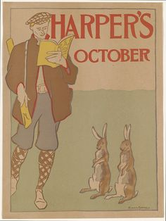 https://flic.kr/p/h682xn | Harper's October | <b>Local Accession Number</b>: 2012.AAP.72 <b>Title</b>: Harper's October <b>Creator/Contributor</b>: Penfield, Edward, 1866-1925 (artist) <b>Date issued</b>: 1895 (inferred) <b>Physical description</b>: 1 print (poster) : lithograph, color ; 39 x 29 cm.  <b>Summary</b>: A man wearing sporting gear reads Harper's New Monthly Magazine, watched by two rabbits.  <b>Genre</b>: Book & magazine posters; Lithographs <b>Subjects</b>: Men; Rabbits…