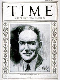 TIME Cover - Vol. 5 Nº 3: John D. Rockefeller Jr. | Jan. 19, 1925                    http://en.wikipedia.org/wiki/John_D._Rockefeller,_Jr.