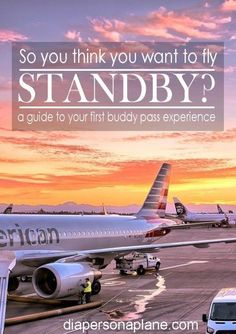The ins and outs of flying standby on a buddy pass. Packing Tips For Travel, Travel Advice, Travel Guide, Travel Stuff, Travel Hacks, Travel Ideas, Air France, Travel With Kids, Family Travel