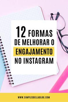 12 formas de aumentar o engajamento no Instagram Marketing Pdf, Digital Marketing Strategy, Social Marketing, Business Marketing, Marketing And Advertising, Story Instagram, Instagram Blog, Work Success, Instagram Marketing Tips