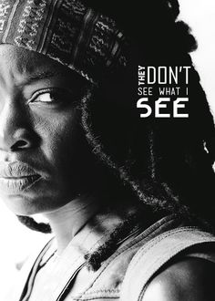 """""""I'm not crying for me. I'm crying for you. I think about all the things I'm going to do to you and it makes me cry. It scares me."""" - michonne"""