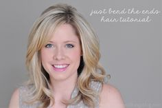 The Small Things Blog: Just Bend The Ends Hair Tutorial  Great recommendation for Oscar Blandi Hair Lift Mousse