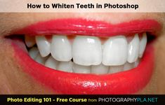 How to Whiten Teeth in Photoshop. Published February 11th, 2014 - by Ian Pullen. Image Credit: jdurham. http://photographypla.net/whiten-teeth-photoshop/