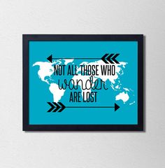 World Map Quote Poster. Travel Print. Not all those who wander are lost. Wanderlust Print. Typography. Blue and White. Arrow. Tribal Arrow. on Wanelo