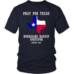 2017 Hurricane Harvey Survivor Texas TShirt - Pray for Texas