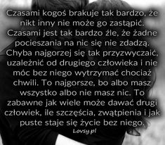 Lovsy.pl - Strona pełna uczuć. Motto, Poems, My Life, Sad, Cards Against Humanity, In This Moment, Love, Motivation, Quotes