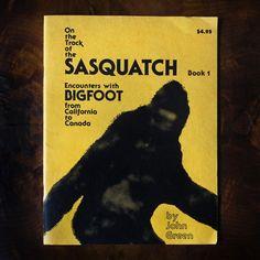 Vintage Sasquatch Encounters with Bigfoot  John Green  by aynart