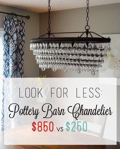 Pottery Barn Chandelier Look Alike for $600 less!