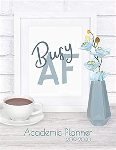 """Busy AF - Academic Planner 2019-2020: Monthly & Weekly planner (July 2019 - June 2020) for back to school students - Funny Notebook Design - 8.5"""" x 11"""" 137 pages: Ashley's Funny Academic Planner & Notebooks: 9781078381109: Amazon.com: Books Weekly Monthly Planner, Academic Planner, Notebook Design, Notebooks, Back To School, Students, June, Amazon, Business"""