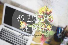Para blogs: 10 ideias de posts | Blog B de Bia: Para blogs: 10 ideias de posts