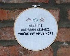"Star Wars Cross Stitch Movie Quote- ""Help Me Obi-wan Kenobi, You're my only hope"" Princess Leia"