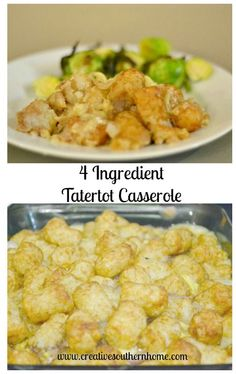 4 ingredient Tatertot Casserole.  This takes 5 minutes of preparation and 1 hour of cooking and then you have a wonderful meal that your family will love.  | Creative Southern Home