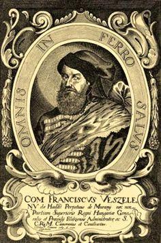 "Franciscus Wesseleni  Desired, without consequence husband Francis Wesselenyi put on make Of Sophia  tomb inscription: "" SOPHIA BOSNIAK, FRANCISCI L. BAROINUS WESSELENI, CONJUX, MORTUA IN ARCE STRECZEN DIE 28. APRILIS 1644."""