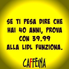 no comment .... ahahah Happy B Day, Happy Life, Happy 40th Birthday, Birthday Ideas, Italian Humor, Funny Phrases, Wise Words, Me Quotes, Laughter
