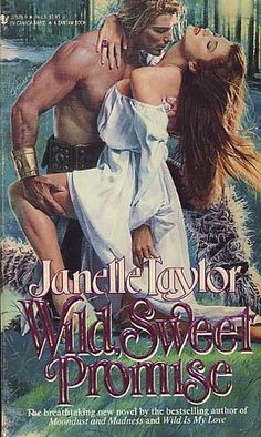 Wild, Sweet Promise by Janelle Taylor. Published by Bantamin Best Picture For simple Bodice For Your Taste You are looking for something, and it is going to tell you exactly what you are looking Science Fiction, Non Fiction, Vintage Romance, Modern Romance, Romance Novel Covers, Romance Novels, Got Books, Books To Read, Historischer Roman