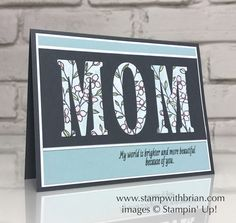 Touches of Texture, Paisleys & Posies, Large Letters Framelits Dies, Stampin' Up!, Brian King, Mother's Day card