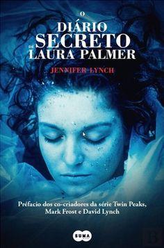 """Bloguinhas Paradise: Opinião """"O Diário Secreto de Laura Palmer"""", Jennif..."""