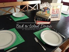 Occasionally Crafty: Back to School Family Dinner