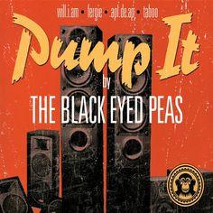Pump It - The Black Eyed Peas