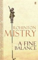 A Fine Balance by Rohintin Mistry.  Check the Library Catalogue http://10.57.128.4:2000/ais/AccessItLibrary?serviceId=ExternalEvent&brSn=1749&brKey=1822229619