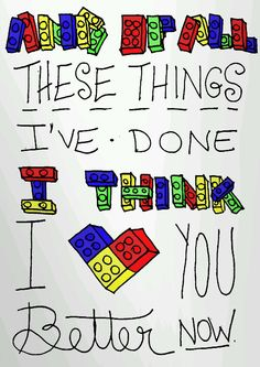 Lego house:) I'm listening to it right now. I'm gonna pick up the pieces and build a Lego house if things go wrong we can knock it down