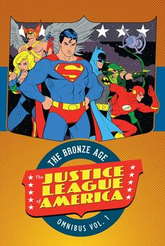 Justie League of America: The Bronze Age Omnibus Vol. 1 HC