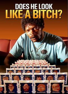 """It would probably go something like this: Yes, you'll need to have seen the Milton-Bradley boardgame """"Guess Who?"""" and this scene from the Quentin Tarantino flick Pulp Fiction to be in on the joke: Memes Humor, Funny Stuff, Funny Things, Random Things, Wtf Funny, Funny Laugh, Funny People, Random Stuff, Fan Art"""