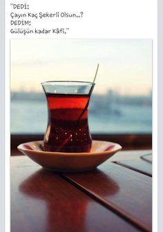 Dedi: Çayın kaç şeker olsun? Dedim: Gülüşün kadar kâfi!  #sözler #anlamlısözler #güzelsözler #manalısözler #özlüsözler #alıntı #alıntılar #alıntıdır #alıntısözler #cay #çay Turkish Tea, More Than Words, Tea Time, Shot Glass, Good Morning, Food And Drink, Coffee, Tableware, Rage
