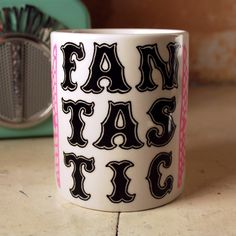FANTASTIC - Hand Illustrated Mug. $24.00, via Etsy.