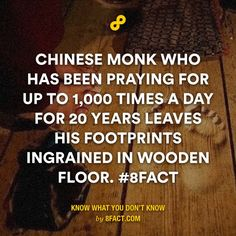 Chinese monk who has been praying for up to 1,000 times a day for 20 years leaves his footprints ingrained in floor.