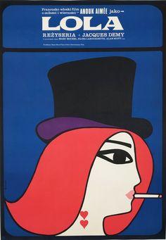 Lola Polish Movie Posters, Polish Films, Art Posters, Jacques Demy, Vintage Movies, Vintage Posters, Vintage Ads, Anouk Aimee, French New Wave