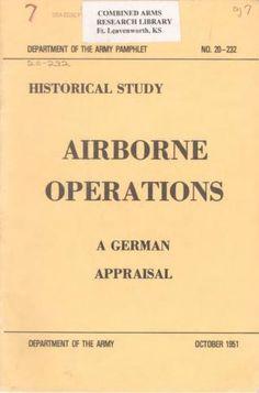 Airborne Operations. A German Appraisal (during World War II) - World War II Social Place
