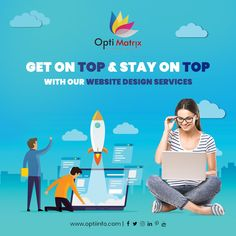 Get on TOP & Stay on TOP with our Website design services.  We Opti Matrix Solution, help you get famous. We help you in your branding, Each client is important to us. Visit: www.optiinfo.com  We will help you in building you! Building your brand.  #webdesign #websitedesign #graphicdesign #designoftheday #creative #creativedesign #designer #india #optimatrixsolutions #webdesigner Creative Design, Web Design, Logo Design, Graphic Design, Website Design Services, Website Design Company, Build Your Brand, Branding, How To Get