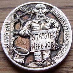 Paul Holbrecht - Starving Need Job, on a 1936 USA Buffalo/Hobo nickel Hobo Nickel, Coin Art, Antique Coins, Greek Art, World Coins, Silver Dollar, Coin Collecting, Hand Engraving, Skull Art