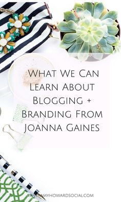 Joanna Gaines is quite the business woman. Take a look at What We Can Learn About Blogging + Branding from Joanna Gaines; while watching Fixer Upper!