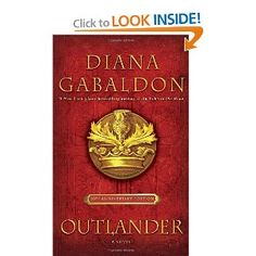 Outlander by Diana Gabaldon. Book 1 of the Outlander series. I Love Books, Good Books, My Books, Books To Read, Historical Romance, Historical Fiction, James Van Der Beek, Science Fiction, Diana Gabaldon Outlander